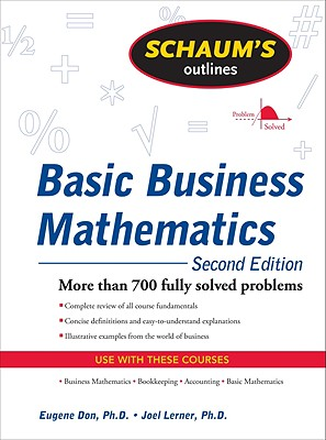 Schaum's Outline of Basic Business Mathematics By Don, Eugene/ Lerner, Joel
