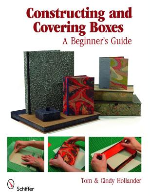 Constructing and Covering Boxes By Hollander, Tom/ Hollander, Cindy